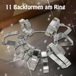 11 Backformen am Ring